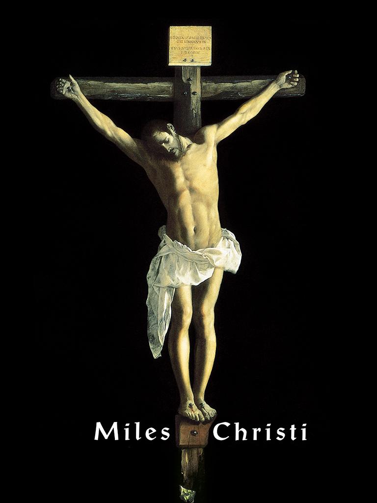 Catholic Wallpapers Miles Christi