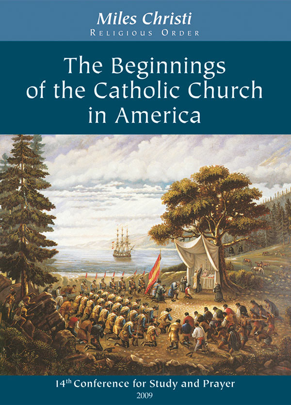 The Beginnings of the Catholic Church in America