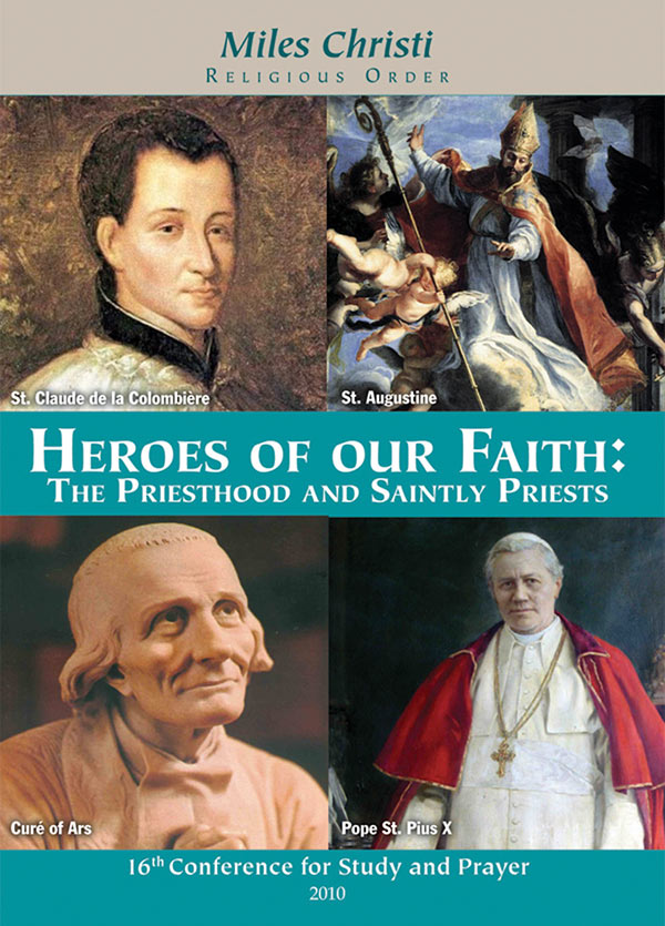 Heroes of our Faith: The Priesthood and Saintly Priests