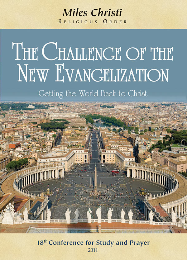 The Challenge of the New Evangelization
