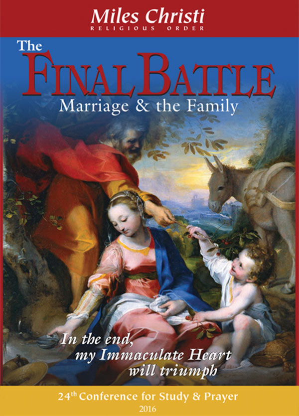 The Final Battle: Marriage and the Family