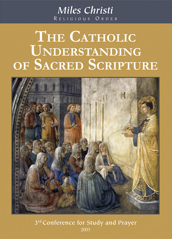 The Catholic Understanding of Sacred Scripture